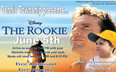 Dennis Township Presents Disney's: The Rookie